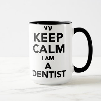 Keep calm I'm a Dentist Mug
