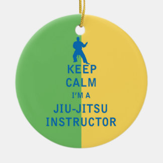 Keep Calm I'm a Jiu-Jitsu Instructor Ceramic Ornament