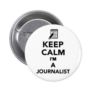 Keep calm I'm a Journalist 2 Inch Round Button