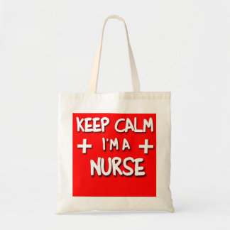 Keep Calm I'm a NURSE! Tote Bag