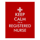 Keep calm i'm a registered nurse posters