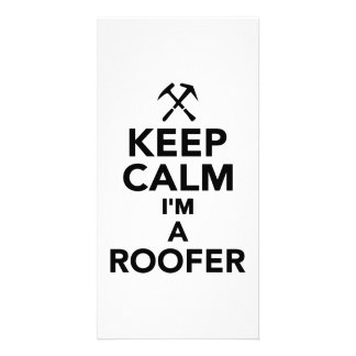 Keep calm I'm a Roofer Picture Card