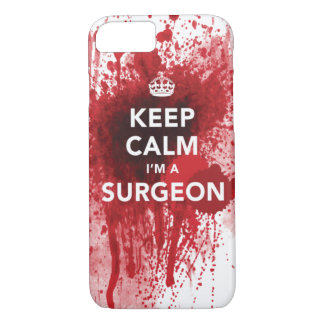 Keep Calm I'm a Surgeon Bloody iPhone 7 case