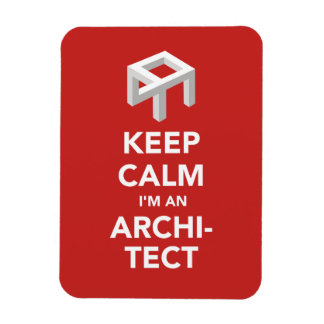 Keep Calm I'm an Architect magnet