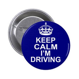 Keep Calm I'm Driving Button