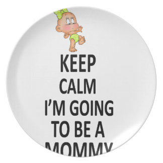 Keep Calm I'm Going To Be A Mommy Plate