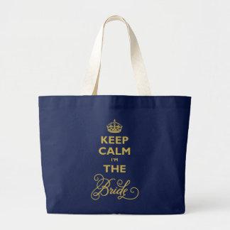 Keep Calm I'm The Bride Custom Wedding Tote Bag