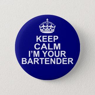 Keep Calm I'm Your Bartender 2 Inch Round Button
