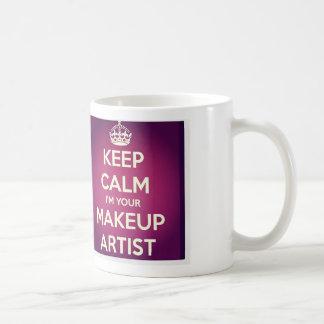 Keep Calm I'm your Make Up Artist Mug