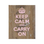 Keep Calm in Pink on Old Wood Stenciled Wood Stretched Canvas Prints