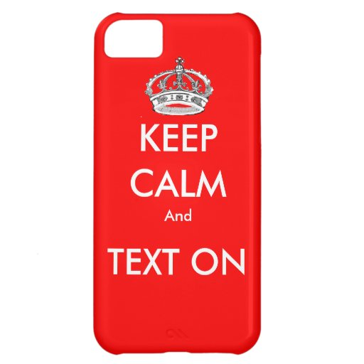 Keep calm iphone case iPhone 5C covers