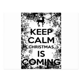 KEEP CALM IT CHRISMAS IS COMING.ai Postcard
