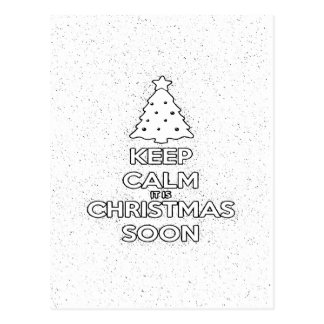 KEEP CALM IT IS CHRISMAS SOON.ai Postcard