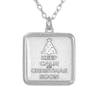 KEEP CALM IT IS CHRISMAS SOON.ai Silver Plated Necklace