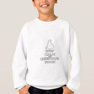 KEEP CALM IT IS CHRISMAS SOON.ai Sweatshirt