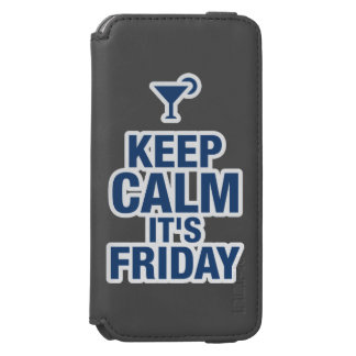 """Keep Calm it's Friday"" Funny relax chill british Incipio Watson™ iPhone 6 Wallet Case"