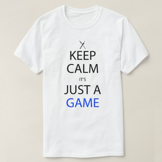 Keep Calm It's Just A Game Anime Manga Shirt