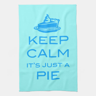 KEEP CALM IT'S JUST A PIE Kitchen Tea Towel