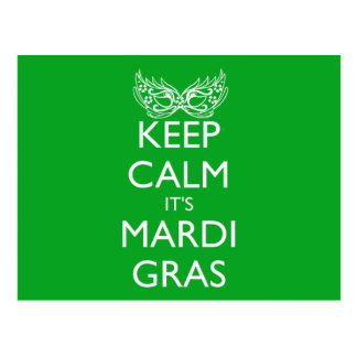 KEEP CALM IT'S MARDI GRAS SEASON POSTCARD