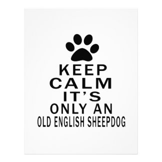 Keep Calm It's Only an old english sheepdog Personalized Letterhead