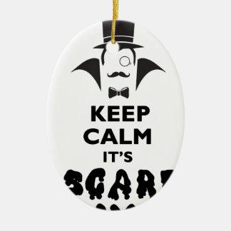 Keep calm it's scare time ceramic ornament