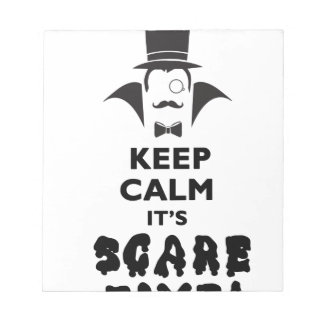 Keep calm it's scare time notepad