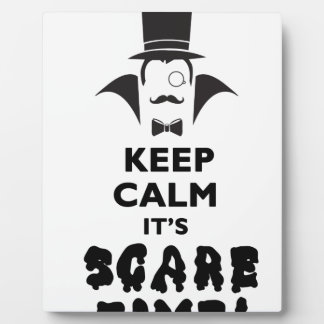 Keep calm it's scare time plaque