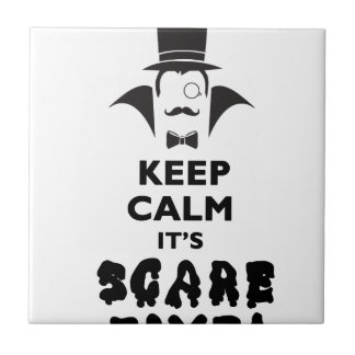 Keep calm it's scare time tile