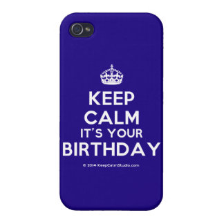 Keep Calm It's Your Birthday Case For The iPhone 4