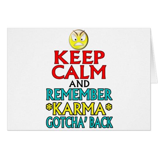 Keep Calm -- Karma Card