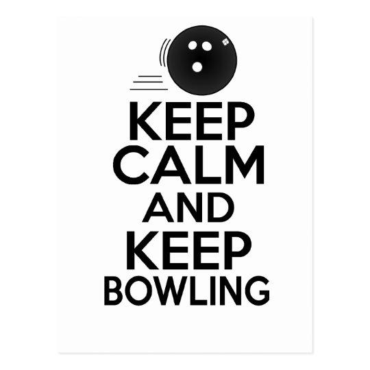 Keep Calm & Keep Bowling Postcard