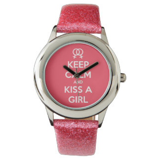 Keep Calm & Kiss a Girl Watch