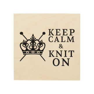 Keep Calm & Knit On • Craft Room Wood Wall Decor