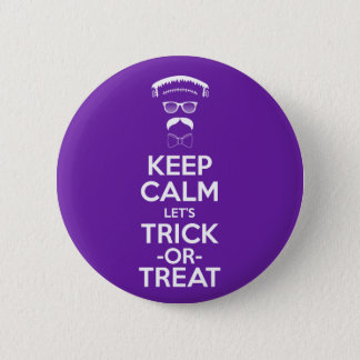 Keep Calm let's trick-or-treat 2 Inch Round Button