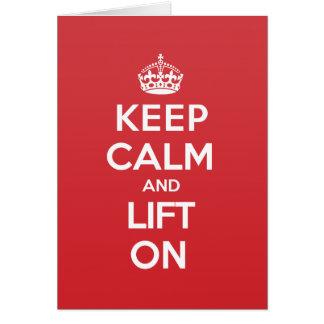 Keep Calm Lift Greeting Note Card