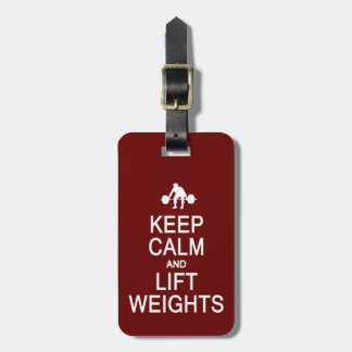 Keep Calm & Lift Weights custom luggage tag