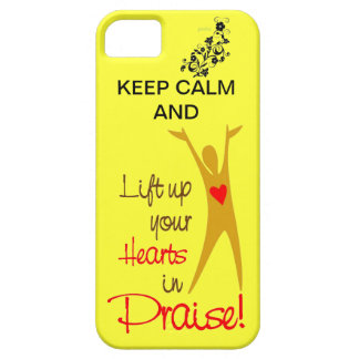KEEP CALM & LIFT YOUR HEARTS IN PRAISE IPHONE CASE