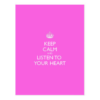 Keep Calm & Listen To Your Heart Postcard