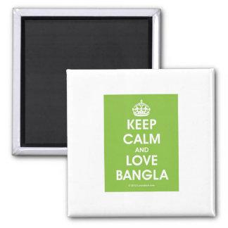Keep Calm & Love Bangla by Lovedesh.com Magnet