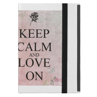 Keep Calm  & Love On iPad Mini Cover