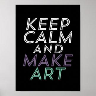 Keep Calm Make Art Poster for Creative Artist