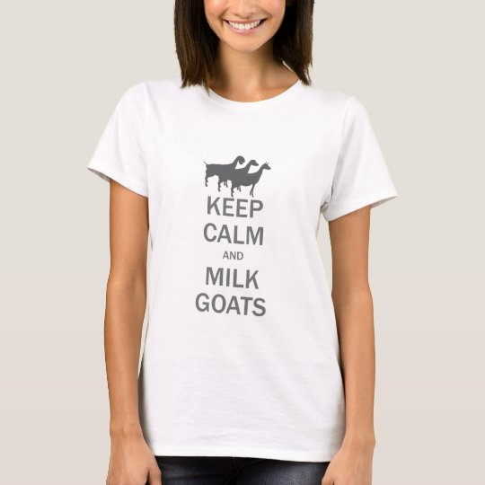Keep Calm Milk Goats Features Dairy Goat Trio T-Shirt