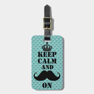 Keep Calm Mustache On Luggage Tag