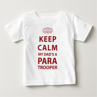 KEEP CALM MY DAD'S  A PARATROOPER BABY T-Shirt