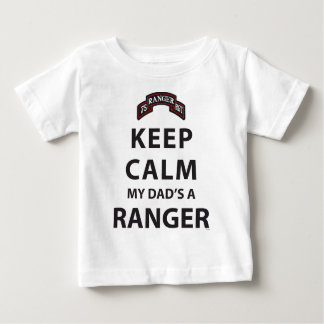 KEEP CALM MY DAD'S A RANGER BABY T-Shirt