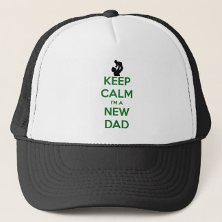 Keep Calm New Dad! Trucker Hat
