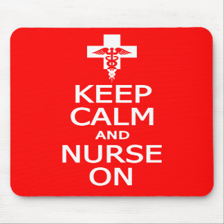 Keep Calm & Nurse On mousepad