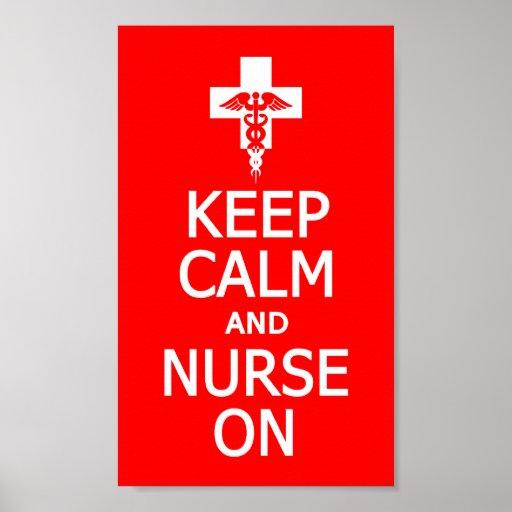 Keep Calm & Nurse On poster