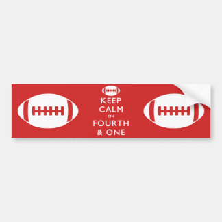 Keep Calm on Fourth and One Car Bumper Sticker