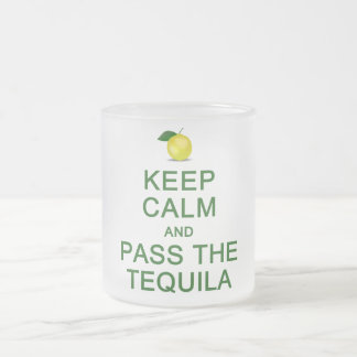 Keep Calm & Pass The Tequila mug - choose style